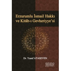 Erzurumlu İsmail Hakkı ve Kitâb-ı Gevheriyye'si