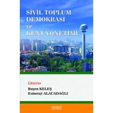 SİVİL TOPLUM DEMOKRASİ ve KENT YÖNETİMİ (e-kitap)