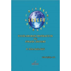 Uluslararası Bankacılık Ve Finans Sistemi (2. Baskı)