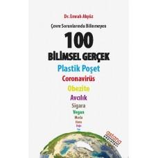 Çevre Sorunlarında Bİlinmeyen 100 Bilimsel Gerçek