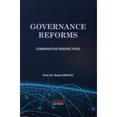 GOVERNANCE REFORMS: COMPARATİVE PERSPECTİVES