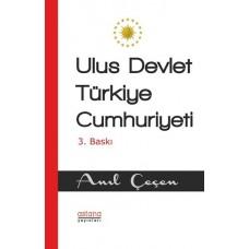 ULUS DEVLET TÜRKİYE CUMHURİYETİ (3. BASKI)