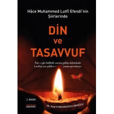 Hace Muhammed Lutfi Efendi'nin Şiirlerinde Din ve Tasavvuf (2. baskı)