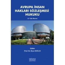 AVRUPA İNSAN HAKLARI SÖZLEŞMESİ HUKUKU 2. BASKI