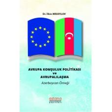 Avrupa Komşuluk Politikası ve Avrupalılaşma