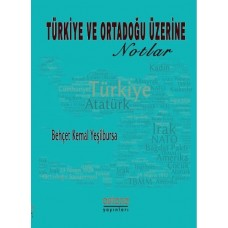 Türkiye ve Ortadoğu Üzerine Notlar