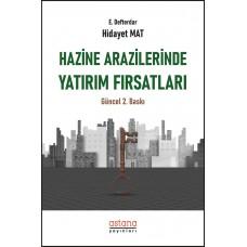 HAZİNE ARAZİLERİNDE YATIRIM FIRSATLARI (2. baskı)
