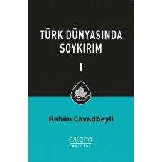 Türk Dünyasında Soykırım C.I
