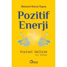 POZİTİF ENERJİ: Kişisel Gelişim